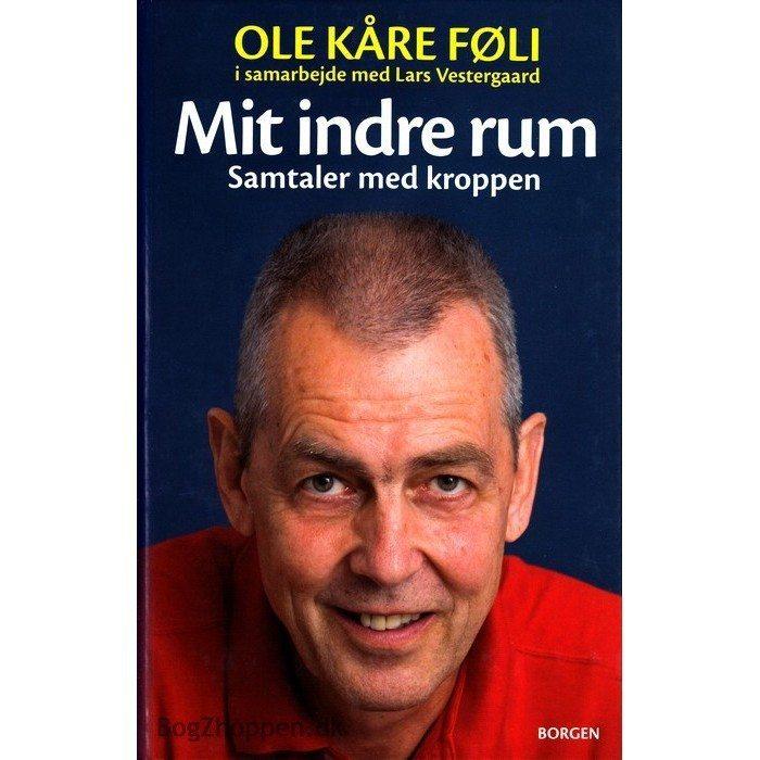 Mit indre rum - en bog af Ole Kaare Foeli